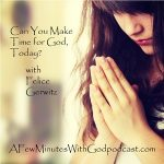 What is A Few Minutes With God?