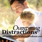 Prayer Time – Overcoming Distractions