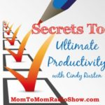 Secrets to Ultimate Productivity with Cindy Rushton