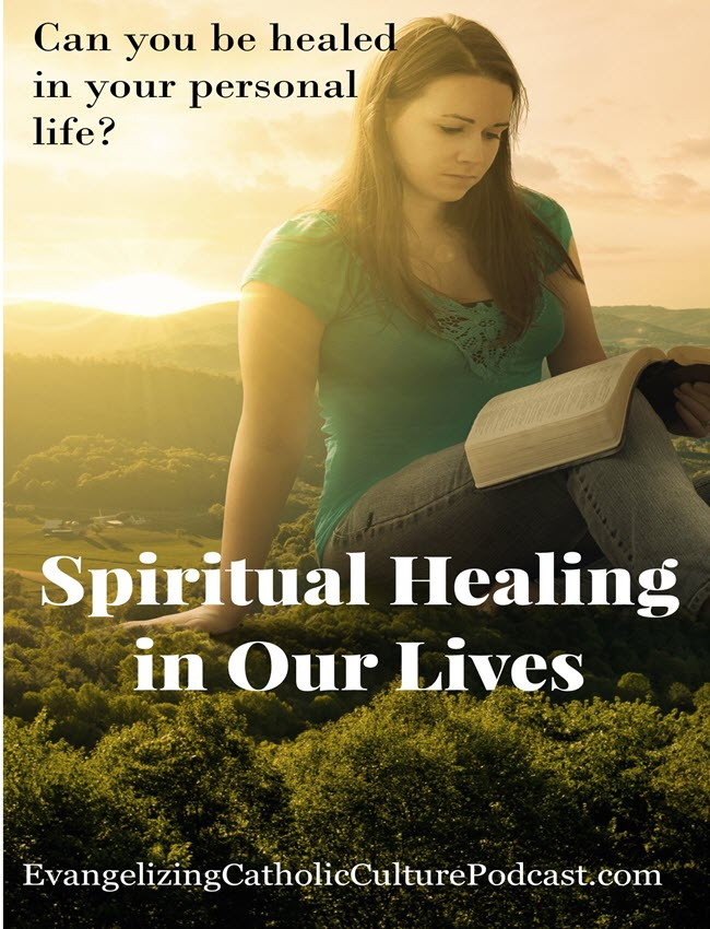 Spiritual Healing in Our Daily LIves