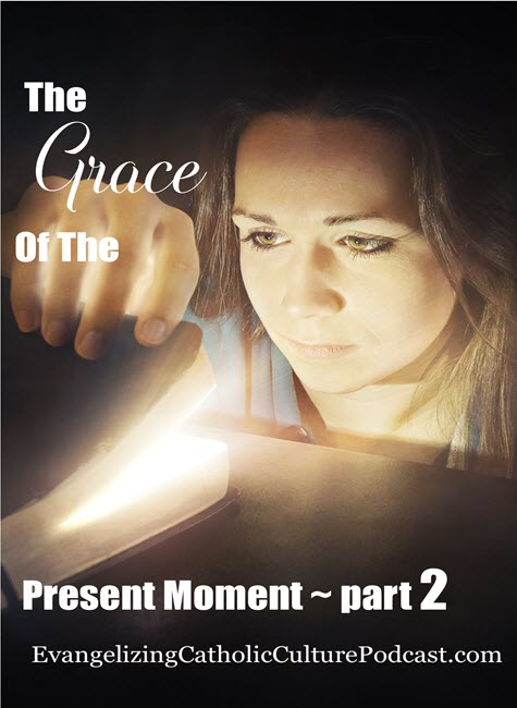 the grace of the present moment