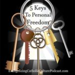 Five Keys To Personal Freedom