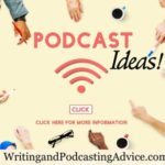 Podcasting Ideas