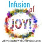 Infusion Of Joy