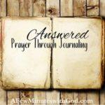 Answered Prayer Through Journaling