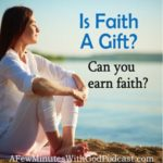is faith a gift