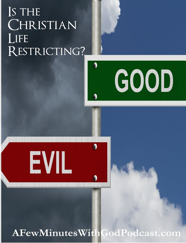Christian Life Restrictions