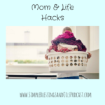 Mom & Life Hacks