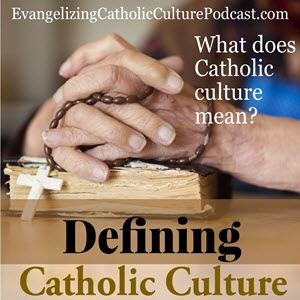 defining Catholic Culture