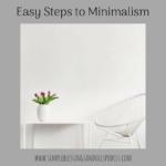 Easy Steps to Minimalism