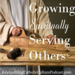 growing spiritually serving others