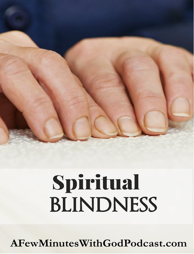 spiritual blindness | spiritual blindness is something we must be aware of and avoid. #spiritualblindness #podcast #christianpodcast