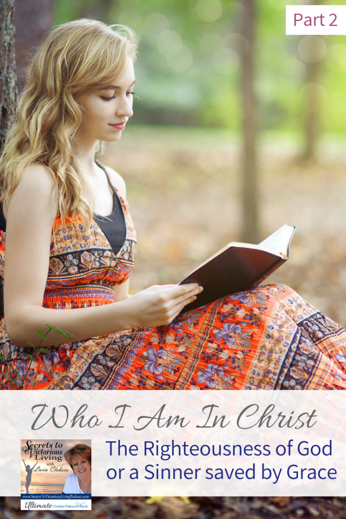 "Join Lucia Claborn as she continues, ""Who I Am in Christ – The Righteousness of God or a Sinner saved by Grace"" as she explains owning the Kingdom of God and overcoming Satan's tactics."