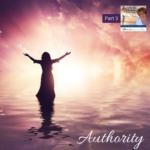 Authority – Part 3