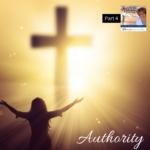 Authority – Part 4