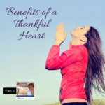 "As you celebrate Thanksgiving this week, join Lucia as she continues her series on the ""Benefits of a Thankful Heart.""  She shares who and what she is thankful for in her life, and reminds us the Bible says Jesus is the same yesterday, today, and tomorrow."