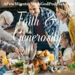 Faith and Generosity | Can you give as the widow gave her last mite? | #podcast #christianpodcast #christian teaching
