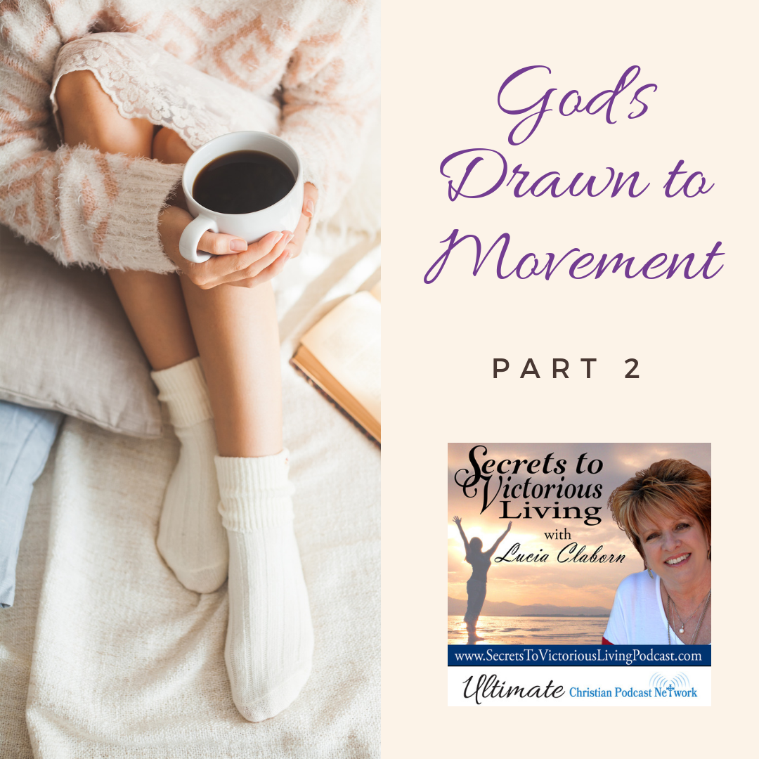 "Join Lucia for Part 2 in her series ""God's Drawn to Movement."" #Podcast"