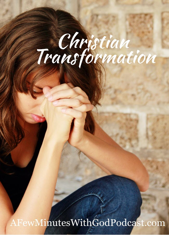Christian Transformation | Have you had a Christian transformation in your life? God sent His only Son so that we might live an abundant life and in this podcast, we will explore Christian transformation and look at the ways that we can apply this to our life. #podcasat #christianpodcast