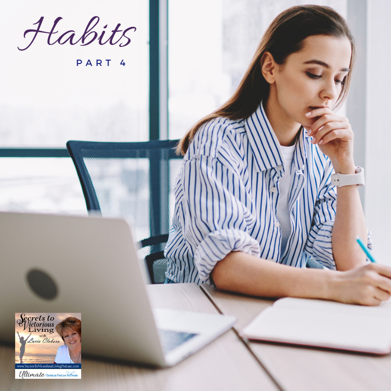 In Part 4 of Habits – Today Matters, Lucia shares that what you do today really does make a difference, and it affects the rest of your life! #Podcast