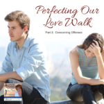 In today's podcast Lucia finishes her series on Perfecting Your Love Walk and discusses how to overcome offenses.