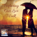 Lucia will help you celebrate Valentine's Day and the Month of Love as she begins a new series on perfecting your love walk.