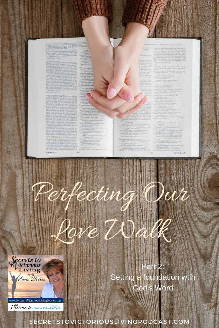 Listen in as Lucia shares about setting a foundation of love with God's Word on this podcast.