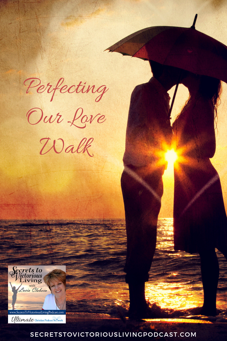 Lucia will help you celebrate Valentine's Day and the Month of Love as she begins a new series on perfecting your love walk. #podcast