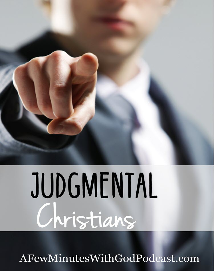 Judgmental Christians | In a world that has gone astray the last thing we need is judgmental Christians getting in the way of the goodness that is truly God. | #podcast #homeschoolpodcast
