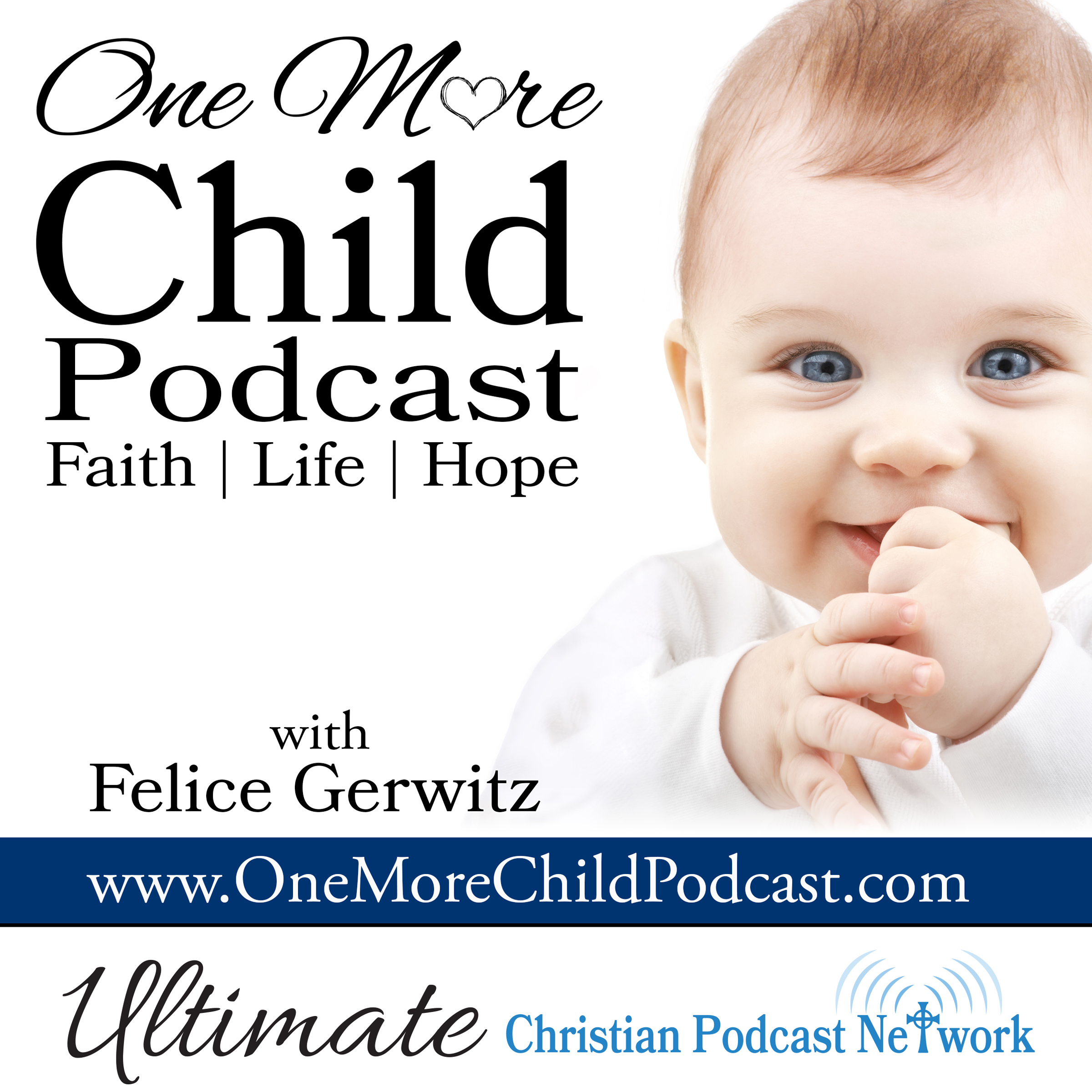 One More Child Podcast - Ultimate Christian Podcast Network
