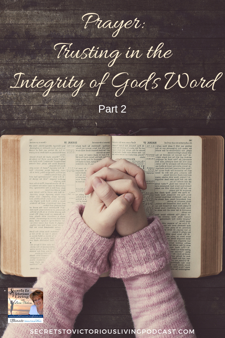 Join Lucia for Part 2 of her Prayer Series as she encourages you and stirs you up to remember God's promises and trust in the Integrity of God's Word.  #Podcast #Christian
