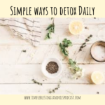 Simple Ways to Detox Daily
