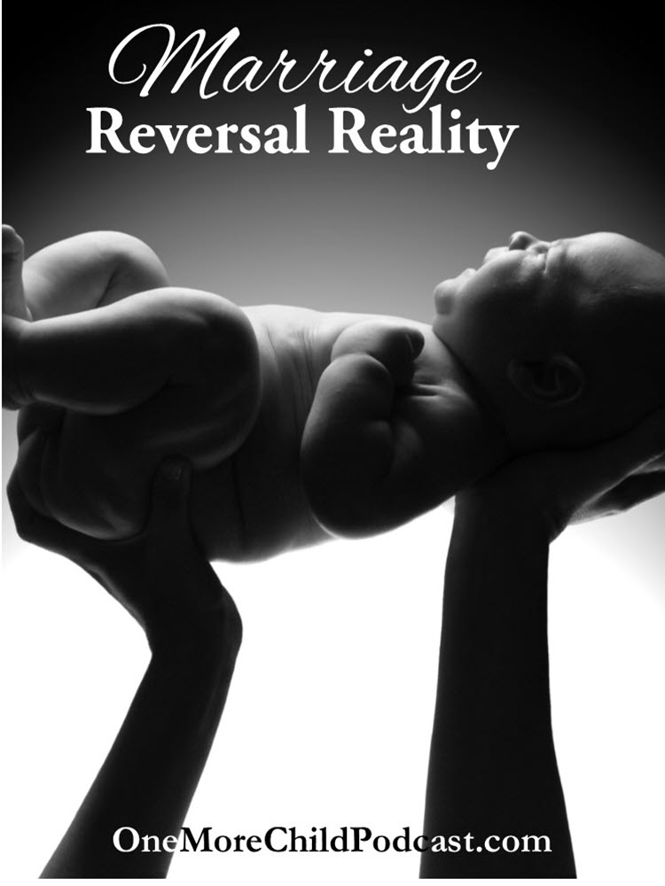 Vasectomy Reversal Reality | Open to life was a term I never heard of before but that became the outcome when the vasectomy reversal reality hit. | #podcast #christianpodcast #vasectomyreversal
