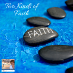 On this podcast, Lucia compares two kinds of faith; Abraham's faith and Thomas's faith. Faith is not only a Substance, it's a force with supernatural power.