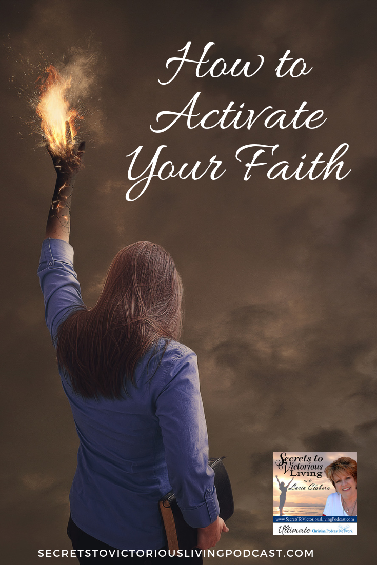 On Secrets to Victorious Living Podcast, learn how to Activate Your Faith using your words!  #podcast #victory