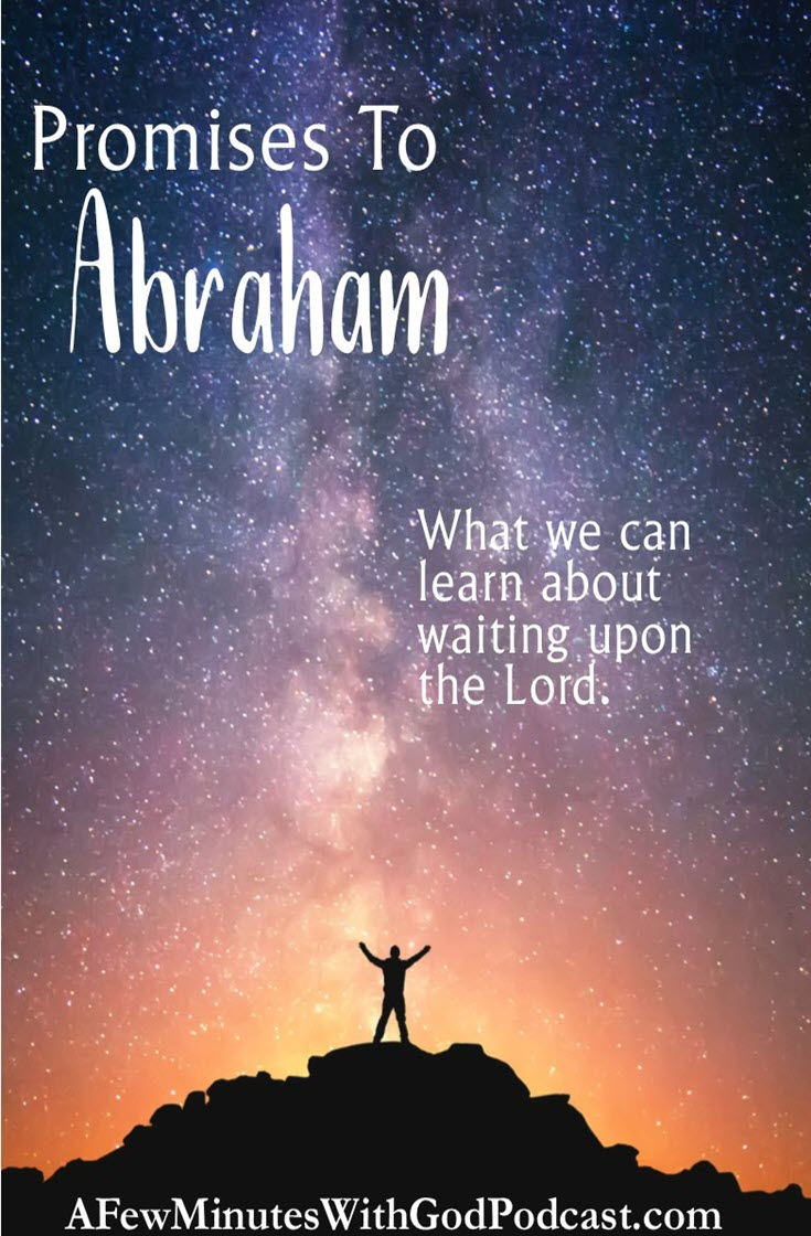 Promises To Abraham | When we read Genesis we learn, soon after the fall that all is not lost. We have hope in the promises to Abraham, from God. All is not lost and we know that through Abraham came the lineage to David and through David the lineage to Joseph and in essence to Jesus. | #podcast #homeschoolpodcast