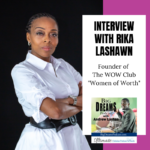Join Andrew Layton as he interview Rika Lashawn this week on the Big Dreams Podcast!