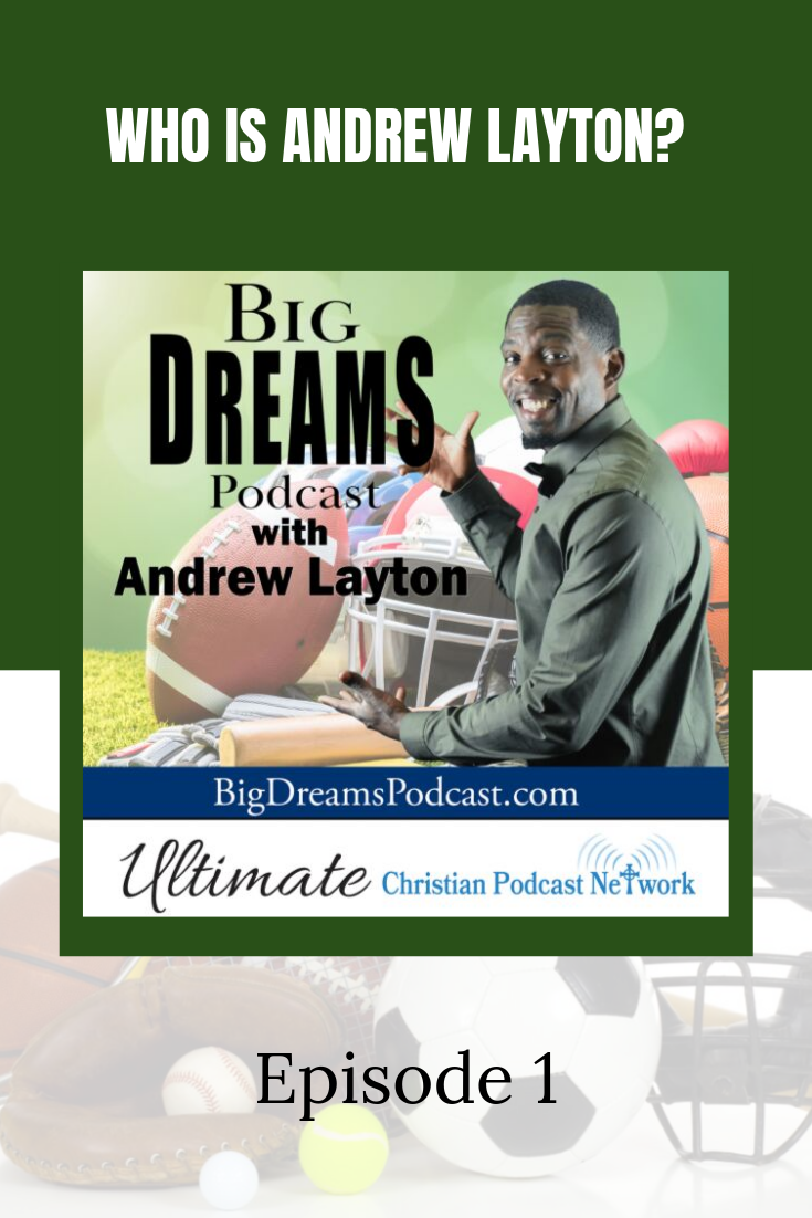 Meet Andrew Layton, host of the new podcast Big Dreams Podcast #sports #podcast #ucpn