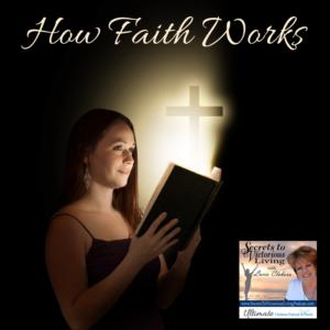 Join Lucia as she continues her study of faith and shares how faith works. #podcast #christianfaith