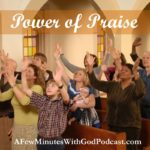 Power of Praise | The power of praise is amazing! It can uplift your spirits in a way that nothing else can. Want to feel like you are touching heaven? Praise God. In this episode, Felice shares the amazing power of praise and ways you can use this in your own life. | #podcast #christianpodcast