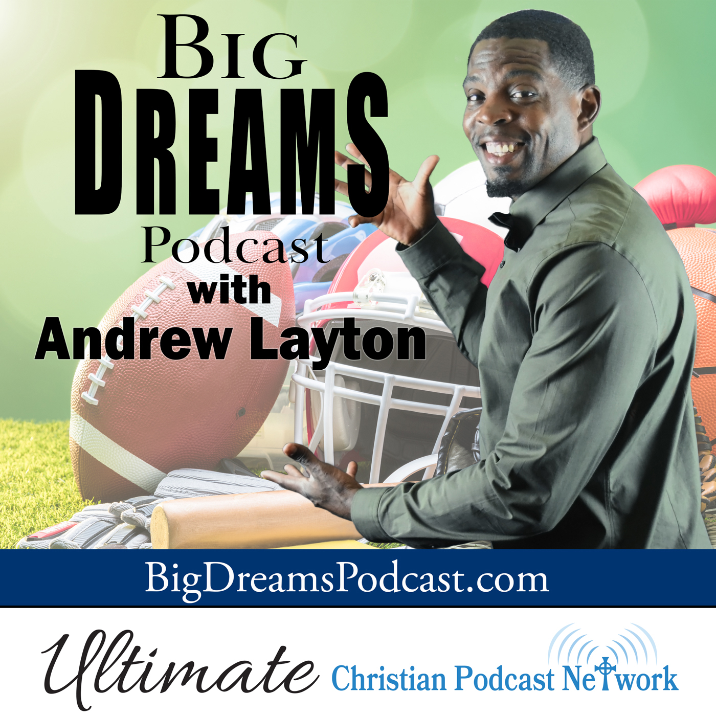 Big Dreams Podcast