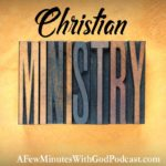 Christian Ministry | Have you considered volunteering in a Christian Ministry? In today's episode, we discuss why ministry work is important and ways to pray to the Lord for help in leading you. | #podcast #christianpodcast