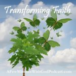 Transforming Faith | Do you have a transforming faith? A faith that withstands persecution or a faith that would leave everything behind to follow God? We have many excuses for following God The disciples left everything, family, and home to follow Jesus. In this episode we will discuss following God will transform us. | #podcast #christianpodcast