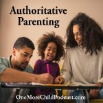 Authoritative Parenting | It's not easy to parent today, because there is a blog, a tv show or your neighbor, relative or best friend who knows of a better way. In this episode, we cut through the fluff and talk about the importance of being the parent in this time of anything goes. | #podcast #christianpodcast