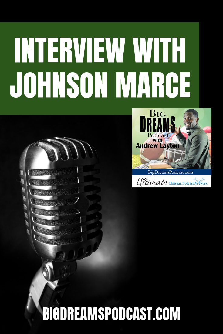 Today on Big Dreams we sit down with Johnson Marce, talking about forgiveness and what is means to him, and how he implements in his life. #podcast #sports