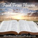 Food From Heaven | Are Christian's suffering from malnutrition? Food from heaven is the only food that sustains us in the spiritual sense, but how do we go from hearing the Word to doing what the Word says? In this episode, we will explore these concepts and more. | #podcast #christianpodcast #spiritualfood