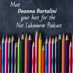 A new podcast with Deanna Bartalini