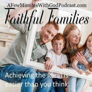 Faithful Families | As we approach the season of joy, we look at this through the eyes of faithful families. But does this always happen? What can we do when we have loved ones who have left their faith behind or loved ones that we want to encourage and pray for? | #christianpodcast #faithfulfamilies #UCPN
