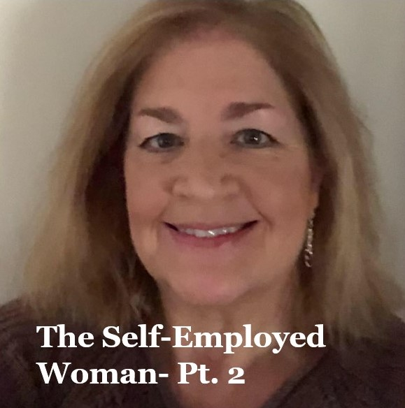 The Self-Employed Woman Part 2