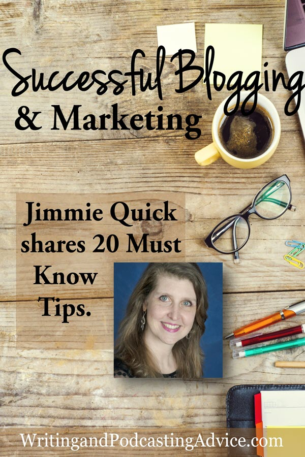 Successful Blogging and Marketing | Do you want successful blogging and marketing advice? In this episode, we take a look at what it takes to be a success in regard to your online presence with a featured conference speaker, Jimmie Quick, and Felice Gerwitz | #podcast #wahm #blogging #christianpodcast